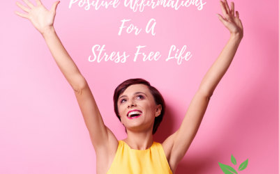 The power of Positive affirmations for living a stress-free life